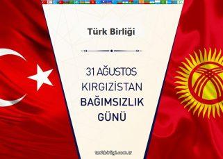 Kırgızistan 31 Ağustos Bağımsızlık Günü Kutlu Olsun